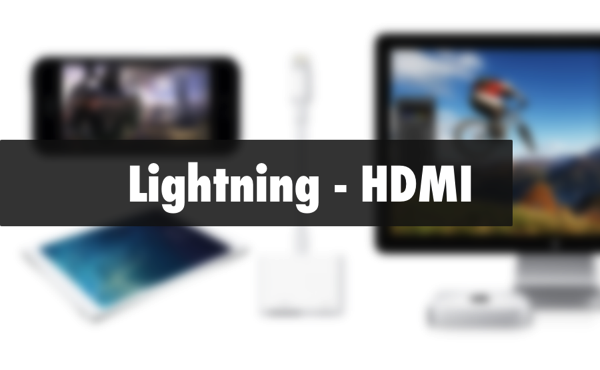 【欲しい】iPhone/iPad の Lightning に接続して HDMI 出力できるケーブル
